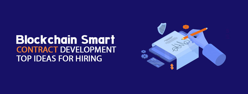 Smart Contract Developers- How to Hire?